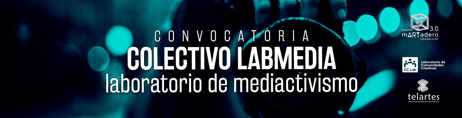 Convocatoria Colectivo Lab Media