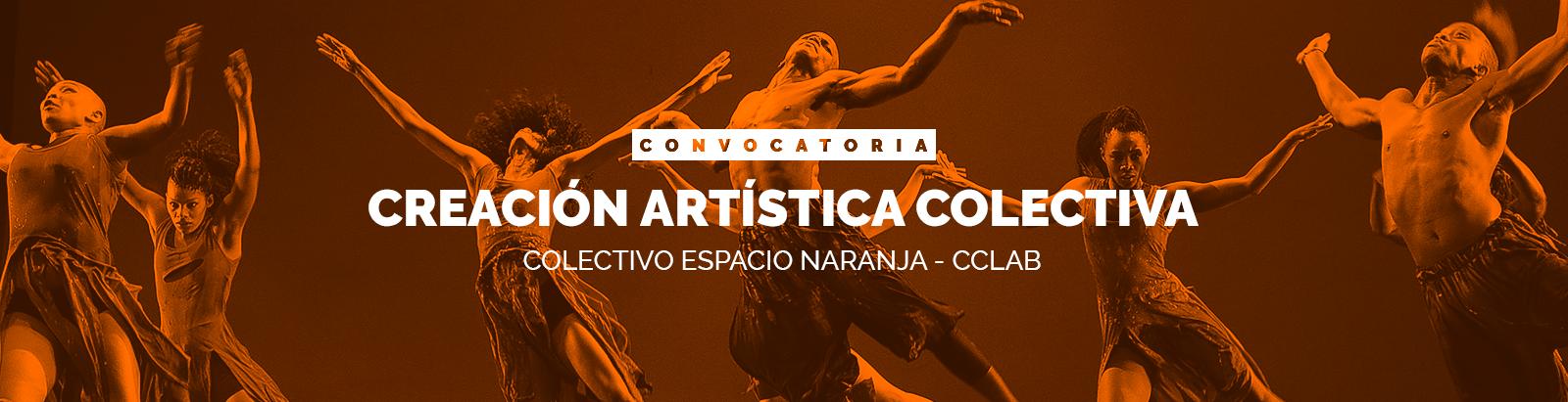 Convocatoria de Creación Artística Colectiva